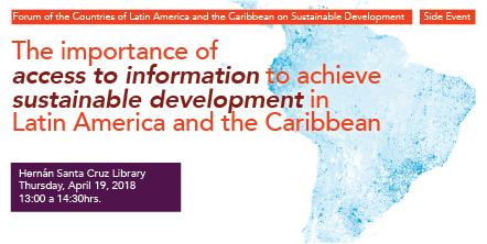 "Side event ""The Importance of Access to Information to Achieve Sustainable Development in Latin America and the Caribbean"""